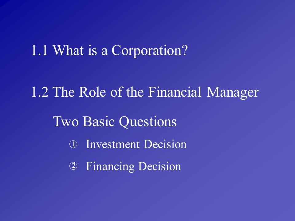 1.2 The Role of the Financial Manager