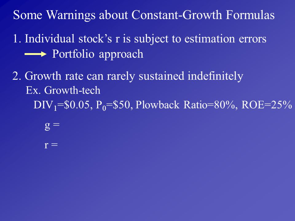 Some Warnings about Constant-Growth Formulas