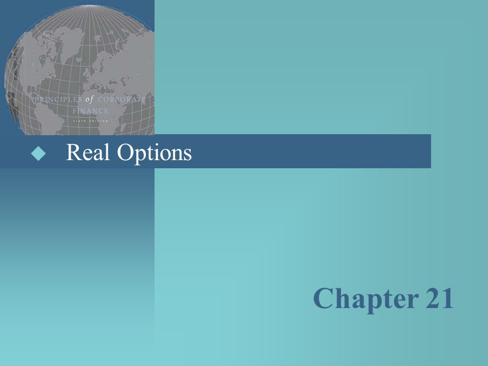 Real Options Chapter 21