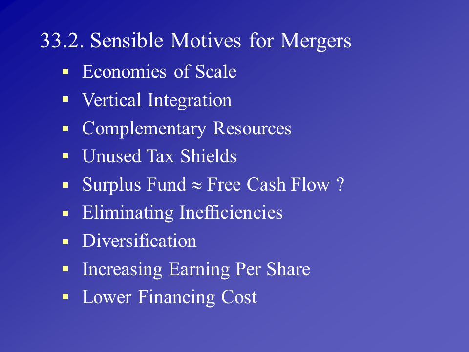 33.2. Sensible Motives for Mergers