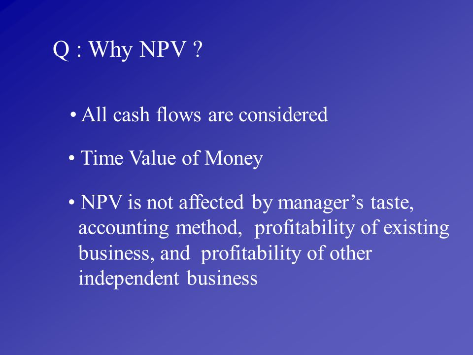 All cash flows are considered