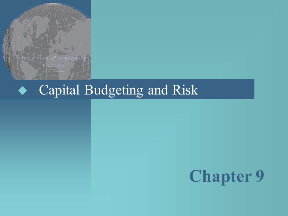 Capital Budgeting and Risk