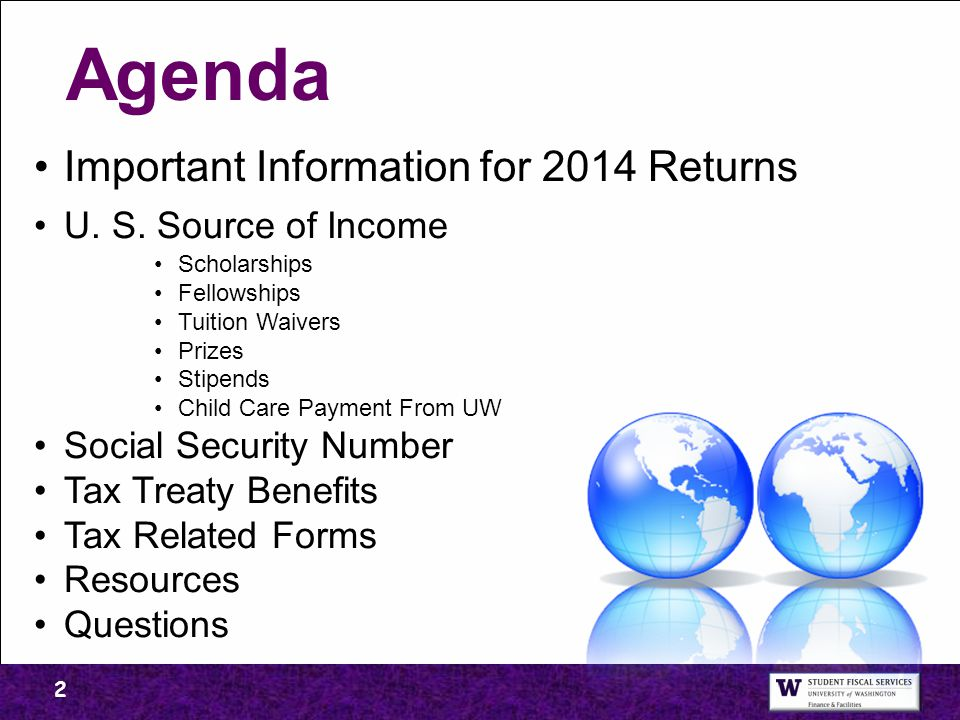 Agenda Important Information for 2014 Returns U. S. Source of Income