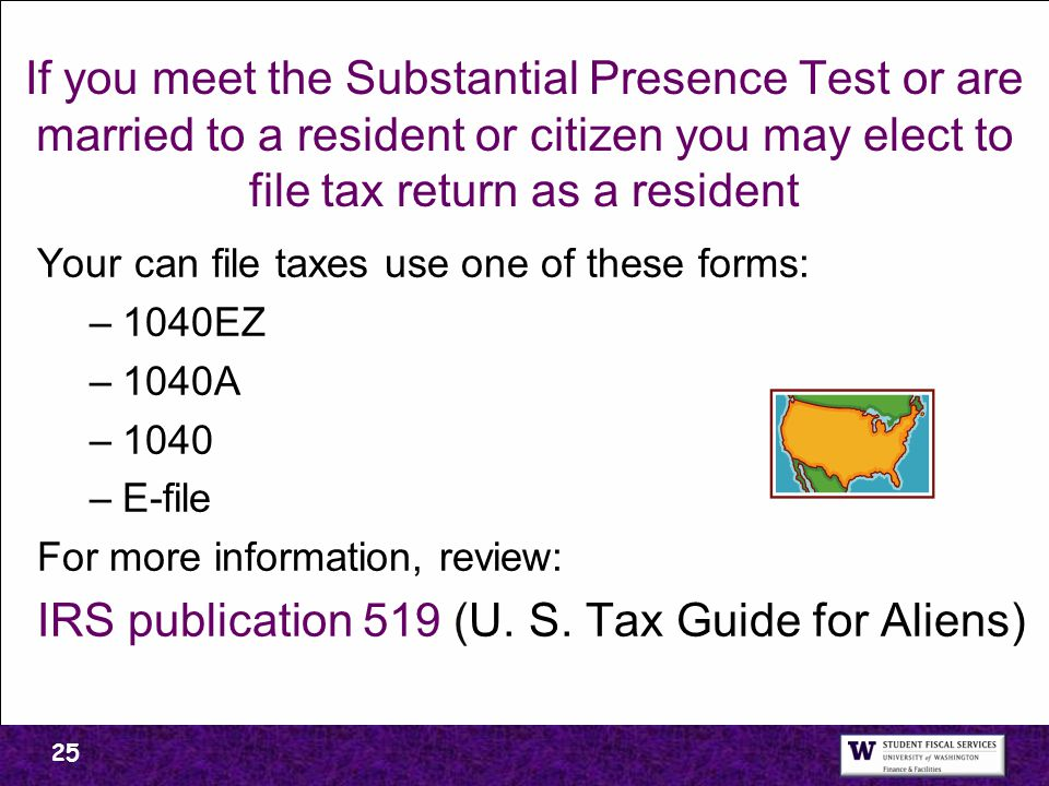IRS publication 519 (U. S. Tax Guide for Aliens)