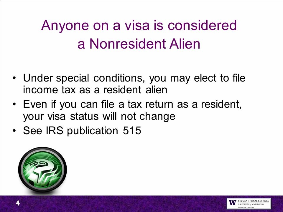 Anyone on a visa is considered