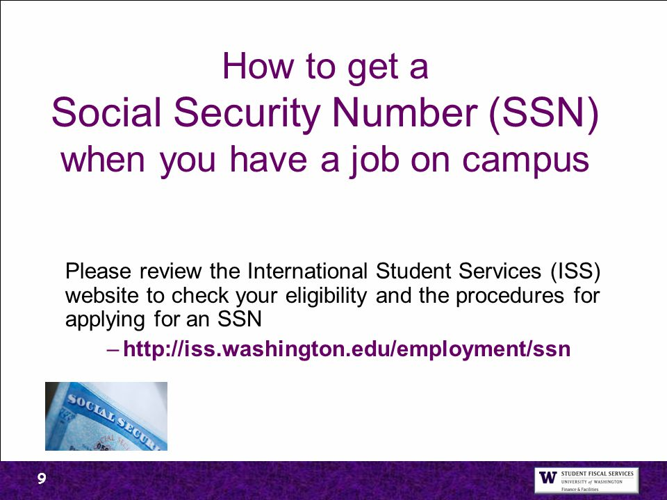 How to get a Social Security Number (SSN) when you have a job on campus