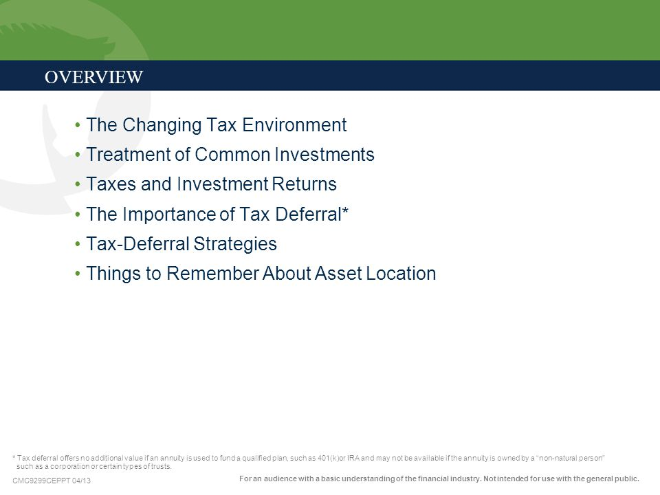 The Changing Tax Environment Treatment of Common Investments
