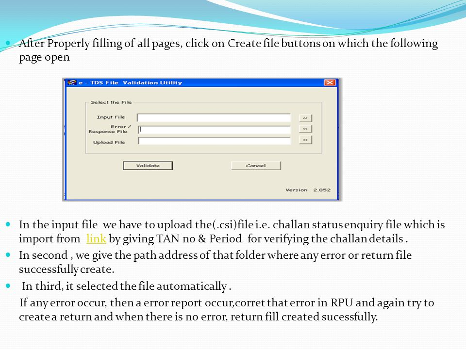 . After Properly filling of all pages, click on Create file buttons on which the following page open.