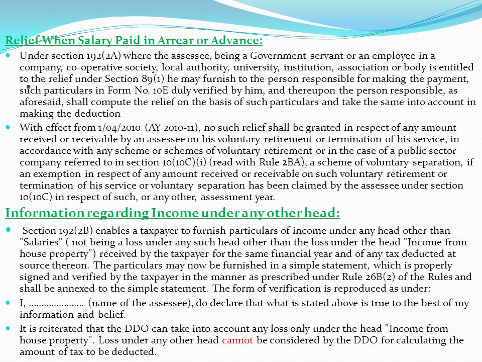 . Information regarding Income under any other head: