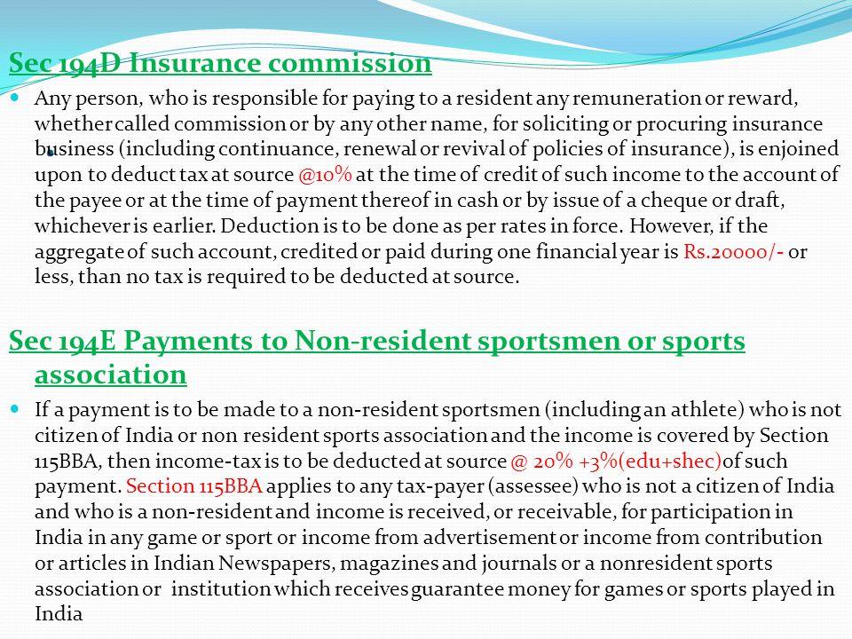 . Sec 194D Insurance commission