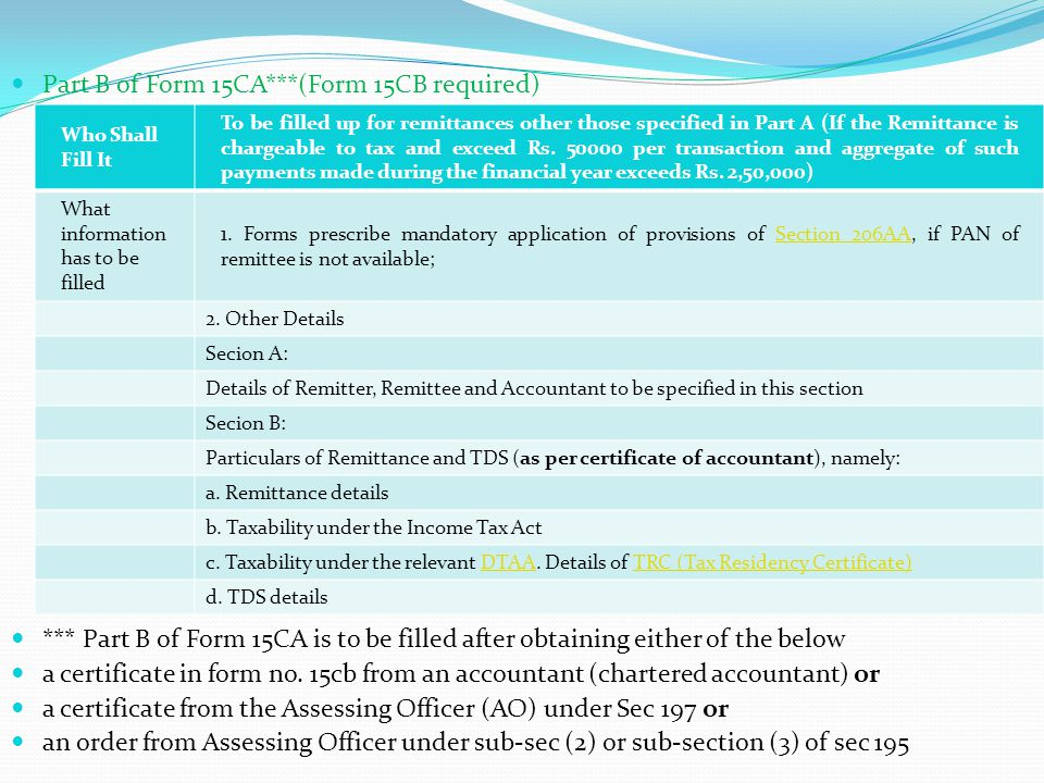 . Part B of Form 15CA***(Form 15CB required)