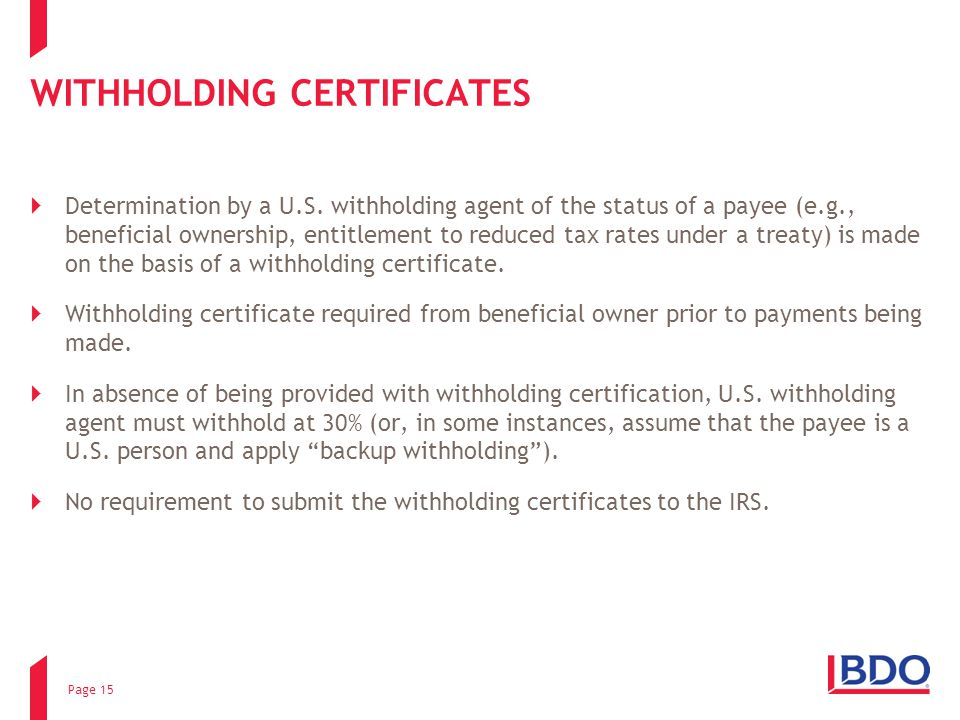 WITHHOLDING CERTIFICATES