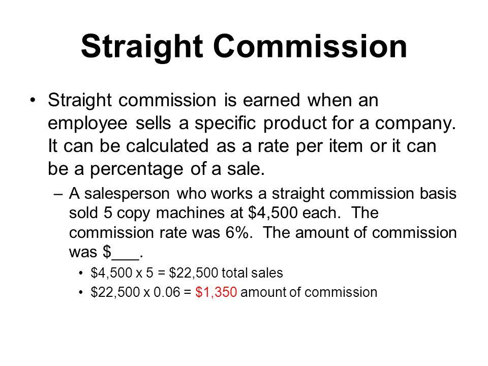 Straight Commission