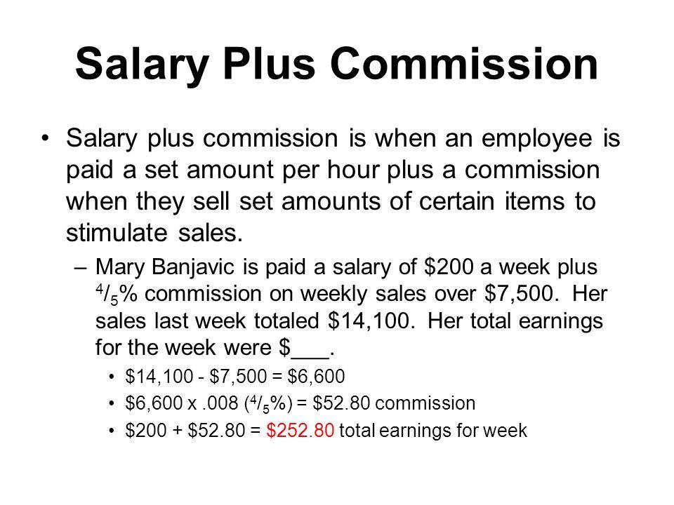 Salary Plus Commission