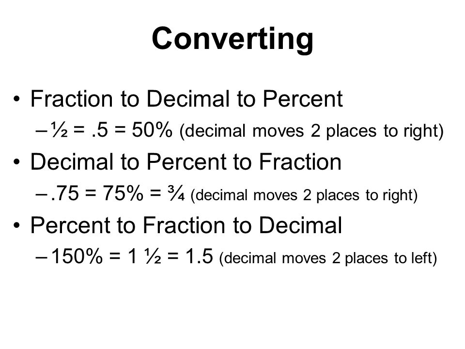 Converting Fraction to Decimal to Percent