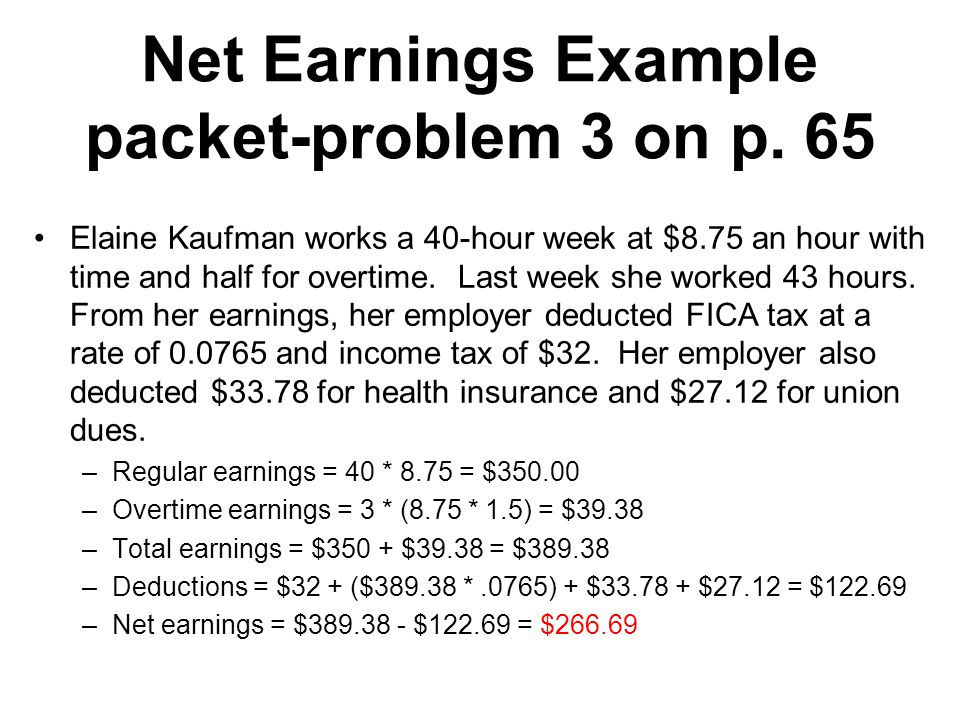 Net Earnings Example packet-problem 3 on p. 65