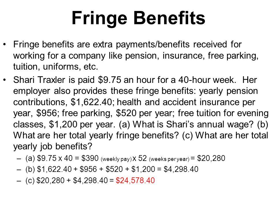 Fringe Benefits
