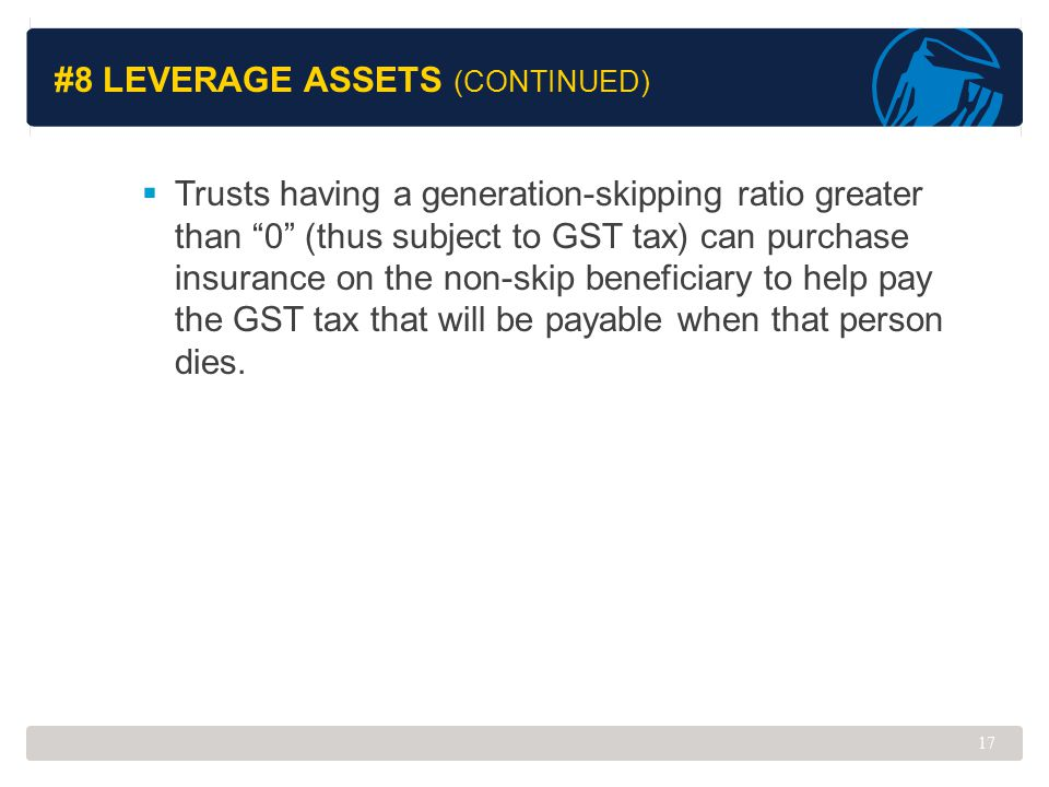 #8 Leverage Assets (Continued)