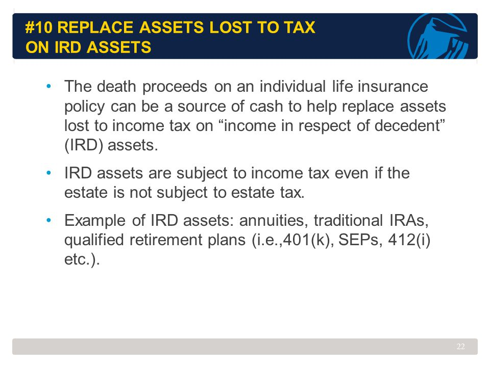 #10 Replace Assets Lost to Tax on IRD Assets