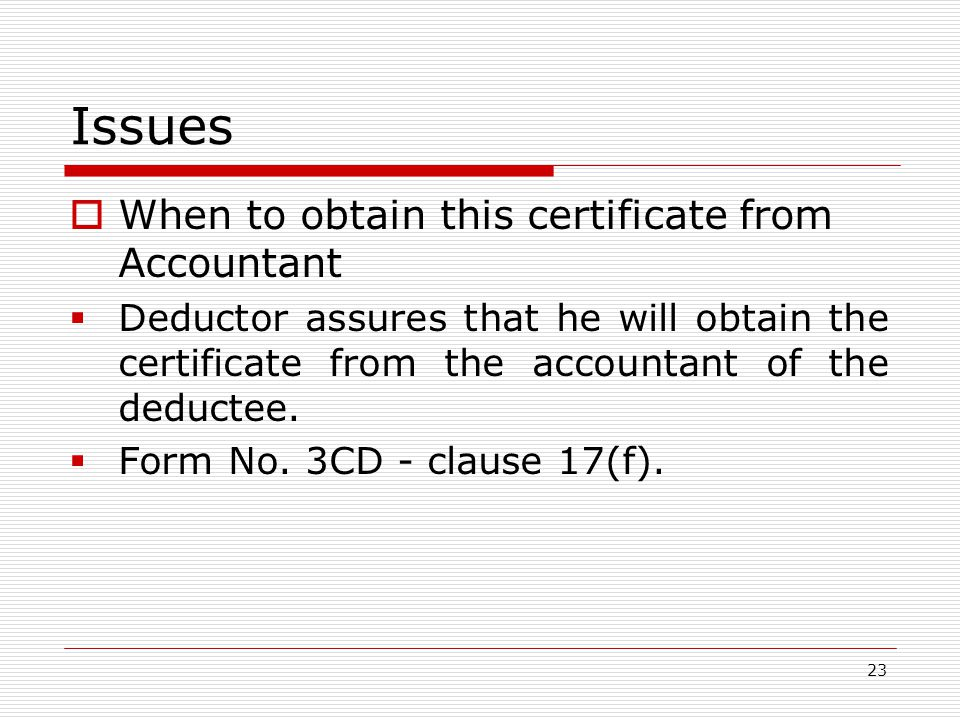 Issues When to obtain this certificate from Accountant
