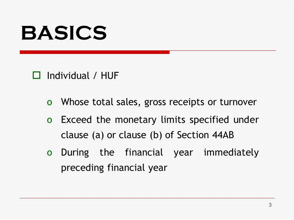 BASICS Individual / HUF Whose total sales, gross receipts or turnover