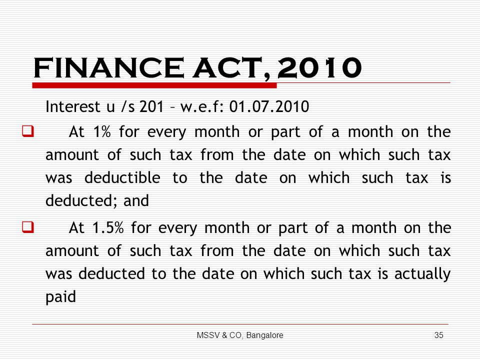 FINANCE ACT, 2010 Interest u /s 201 – w.e.f: 01.07.2010.
