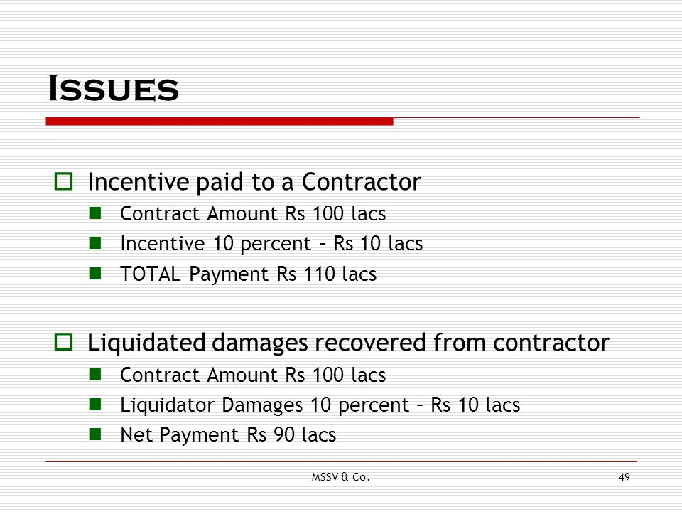 Issues Incentive paid to a Contractor