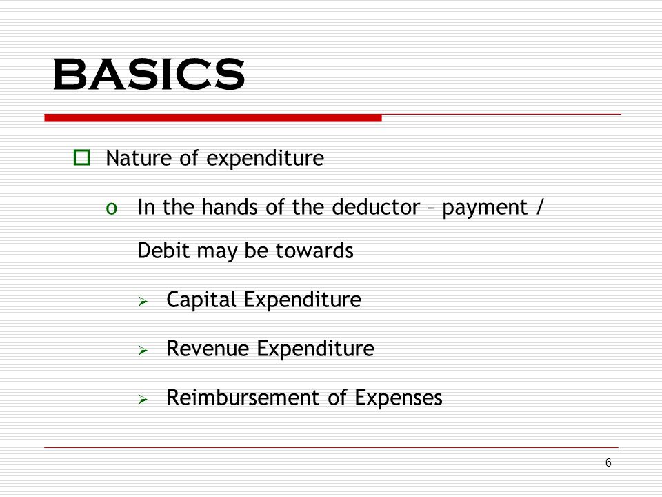 BASICS Nature of expenditure