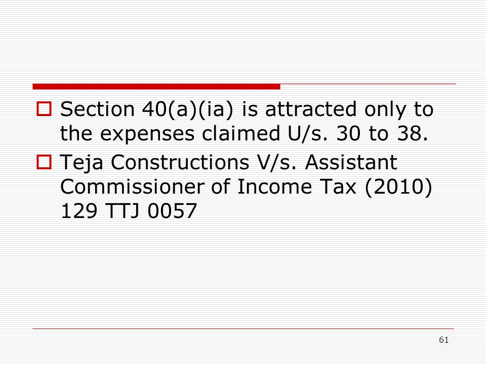 Section 40(a)(ia) is attracted only to the expenses claimed U/s