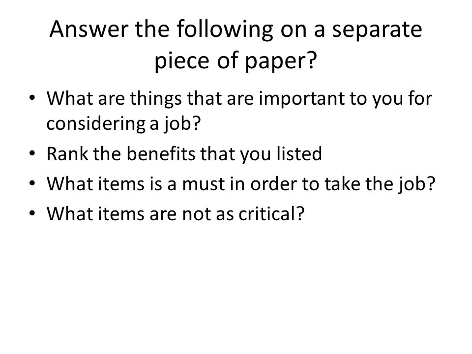 Answer the following on a separate piece of paper
