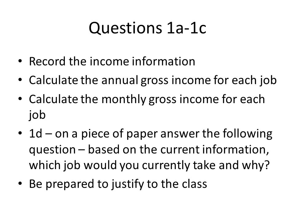 Questions 1a-1c Record the income information