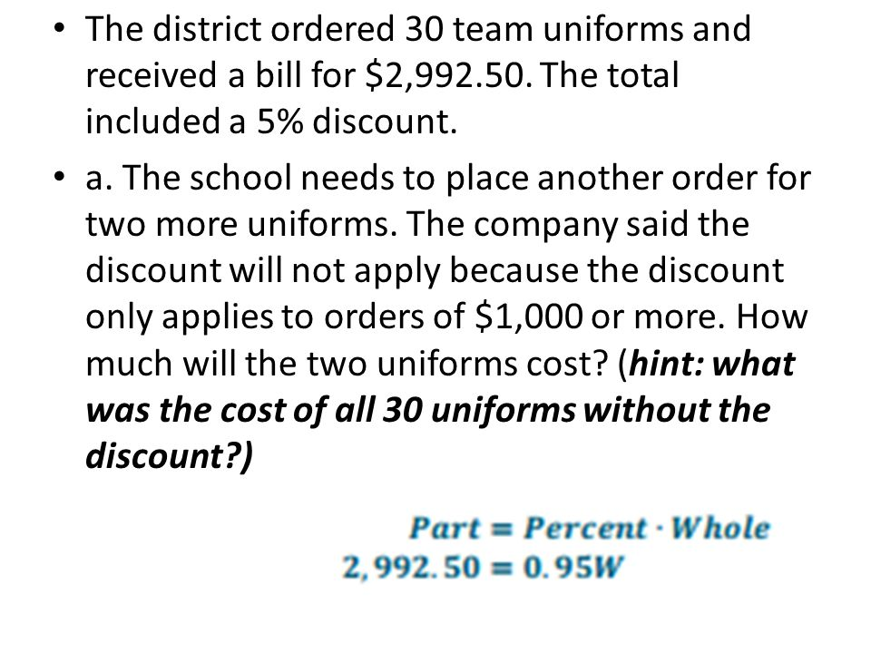 The district ordered 30 team uniforms and received a bill for $2,992