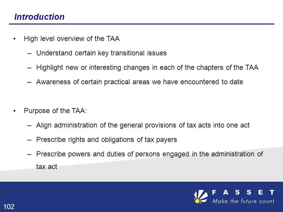 Introduction High level overview of the TAA
