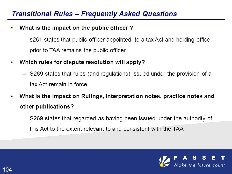 Transitional Rules – Frequently Asked Questions