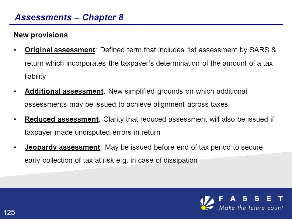 Assessments – Chapter 8 New provisions