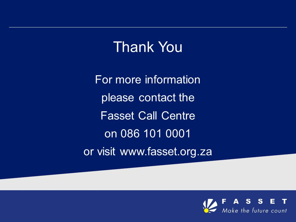 or visit www.fasset.org.za