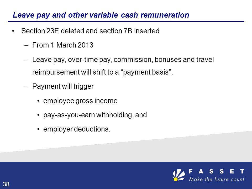Leave pay and other variable cash remuneration