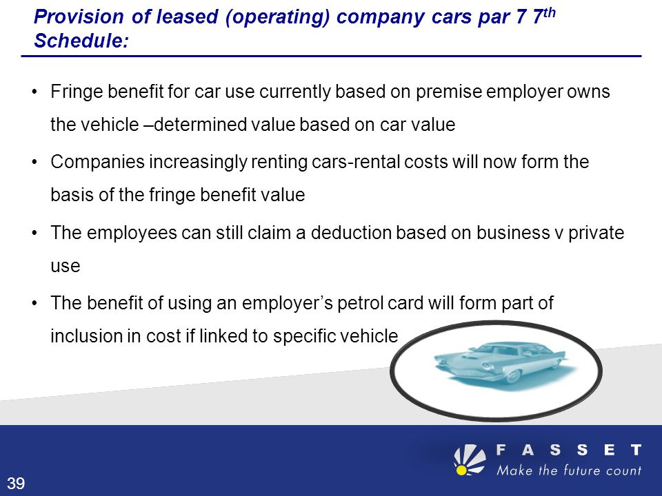 Provision of leased (operating) company cars par 7 7th Schedule: