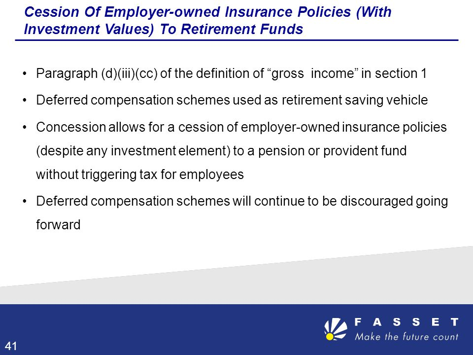 Cession Of Employer-owned Insurance Policies (With Investment Values) To Retirement Funds