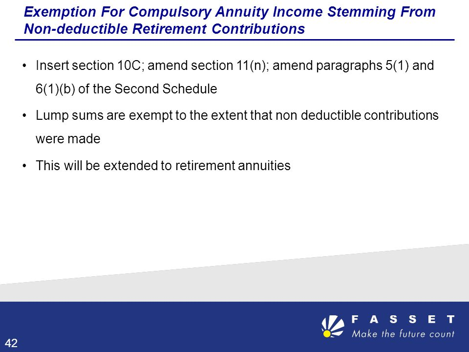 Exemption For Compulsory Annuity Income Stemming From Non-deductible Retirement Contributions