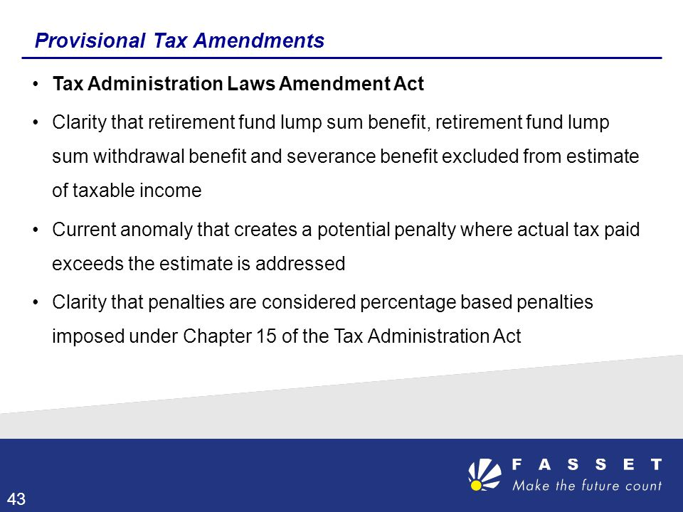 Provisional Tax Amendments