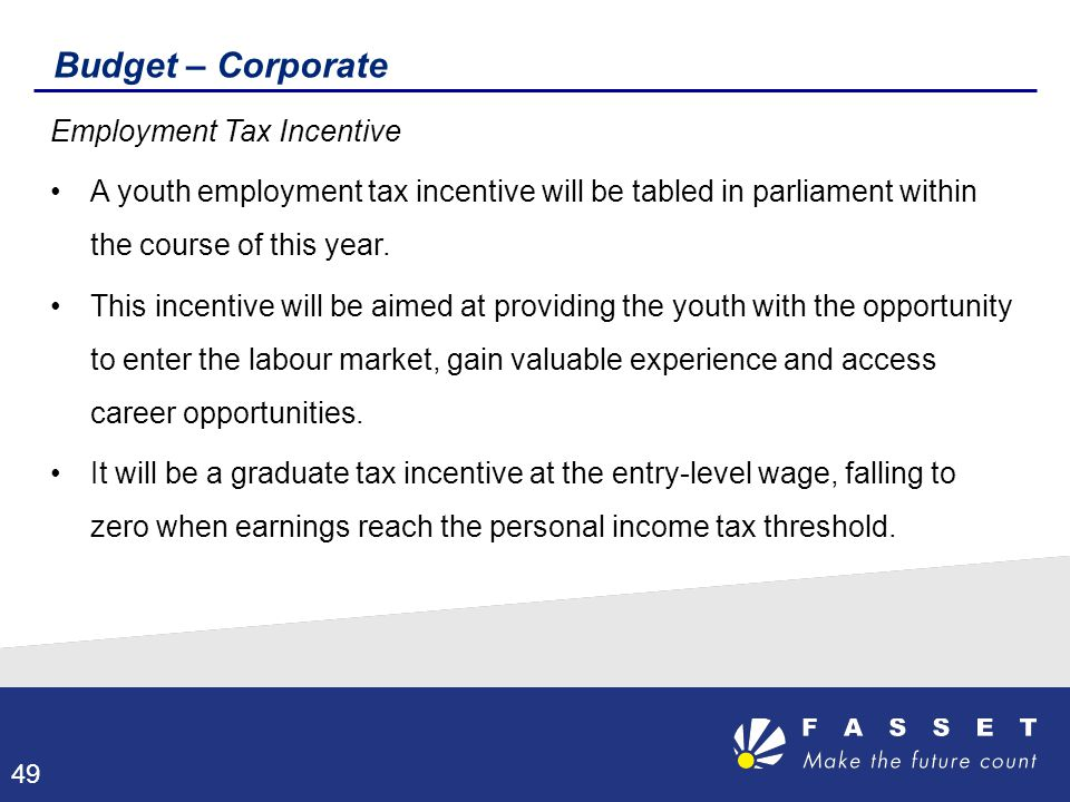 Budget – Corporate Employment Tax Incentive