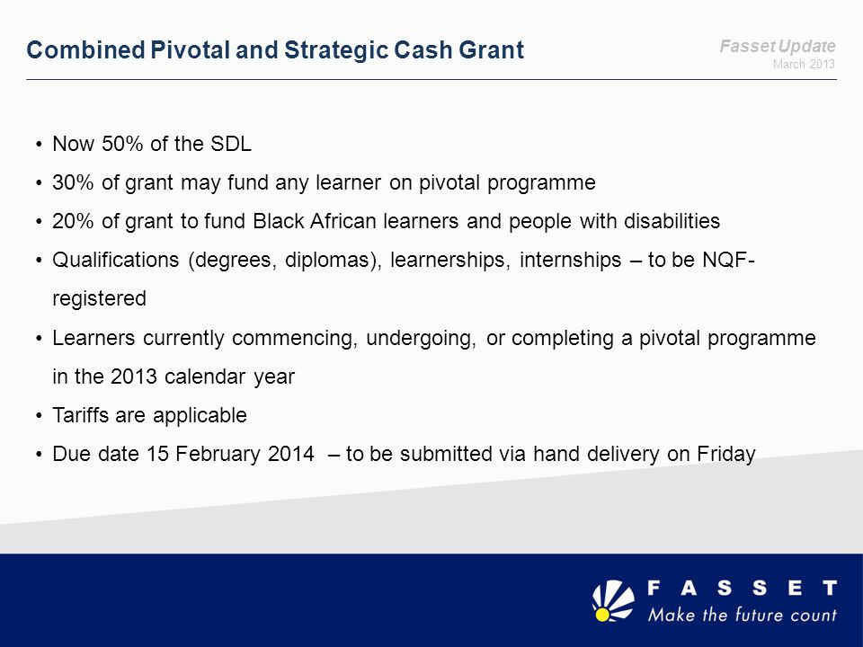 Combined Pivotal and Strategic Cash Grant