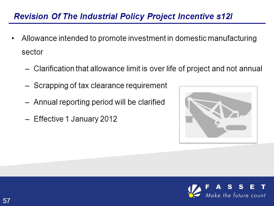 Revision Of The Industrial Policy Project Incentive s12I