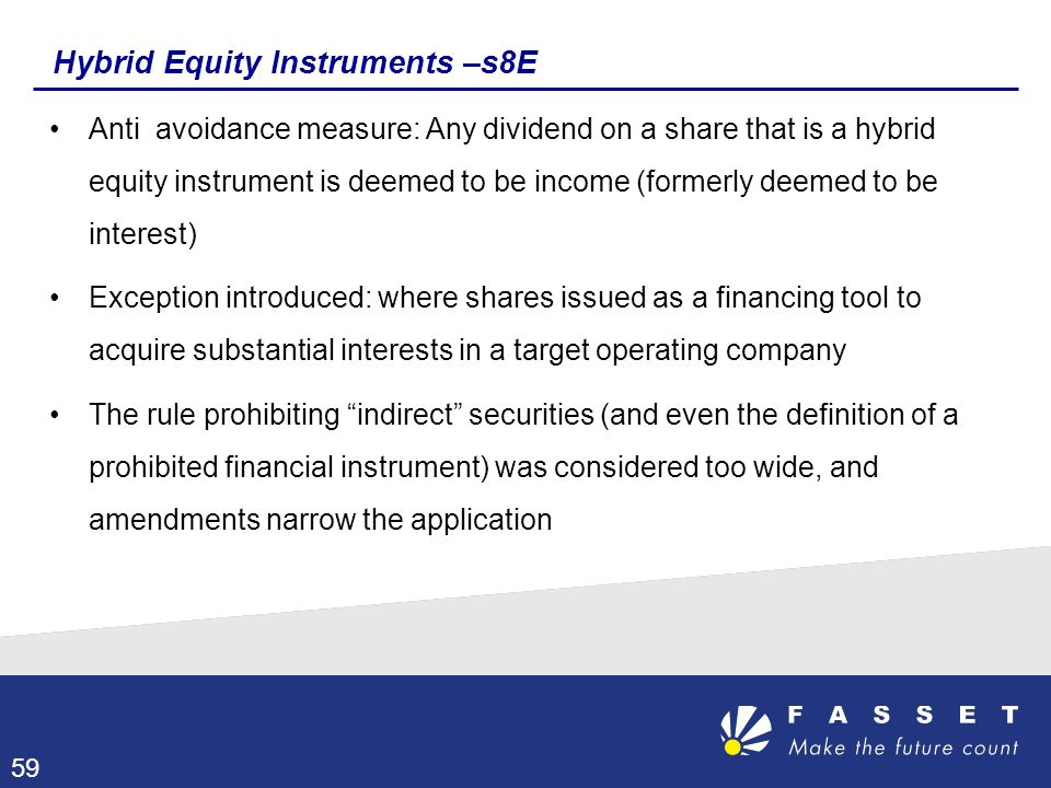 Hybrid Equity Instruments –s8E