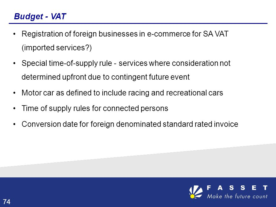 Budget - VAT Registration of foreign businesses in e-commerce for SA VAT (imported services )
