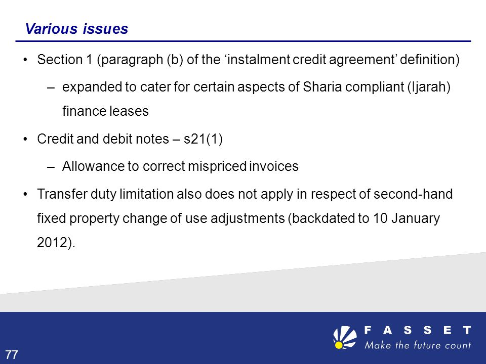 Various issues Section 1 (paragraph (b) of the 'instalment credit agreement' definition)