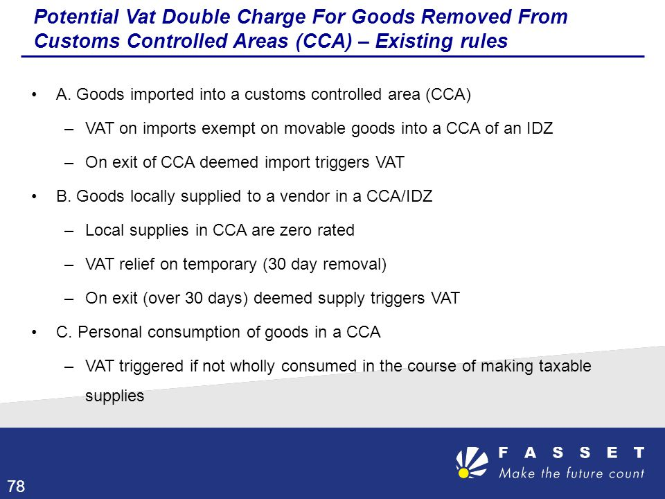 Potential Vat Double Charge For Goods Removed From Customs Controlled Areas (CCA) – Existing rules