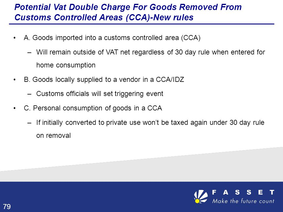 Potential Vat Double Charge For Goods Removed From Customs Controlled Areas (CCA)-New rules