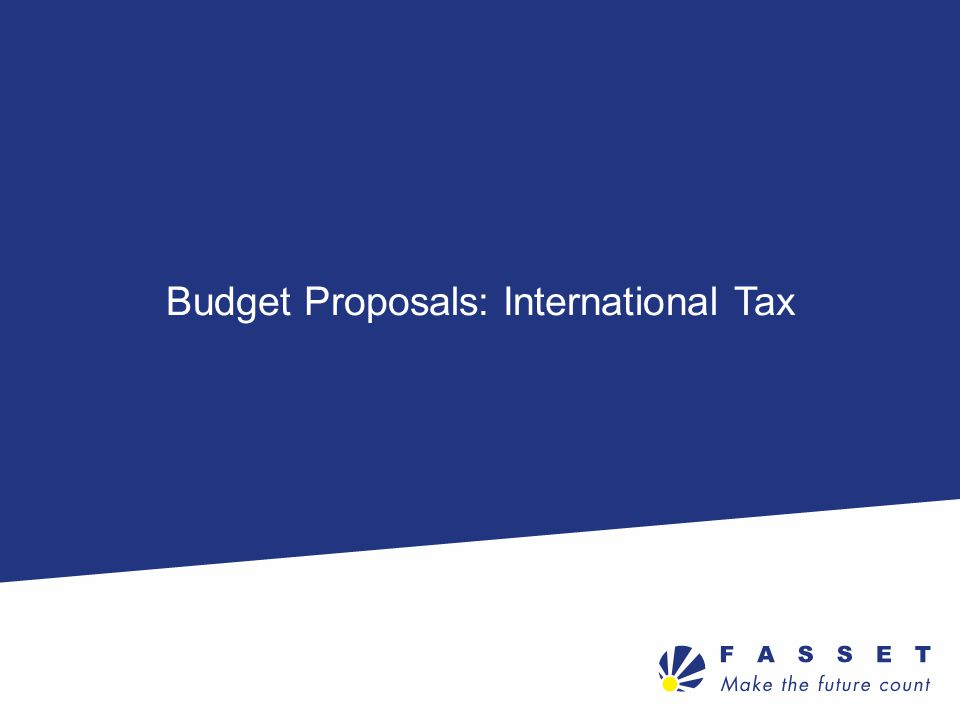 Budget Proposals: International Tax